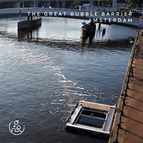 The Great Bubble Barrier Amsterdam